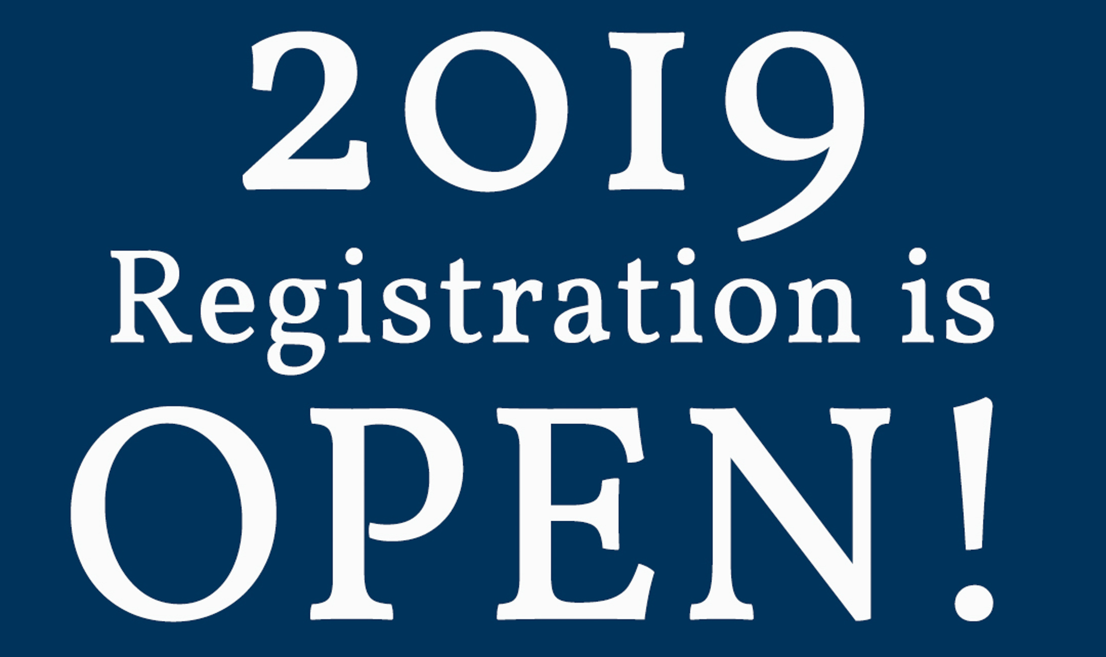 2019 Registration is Now Open!